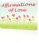Affirmations of Love